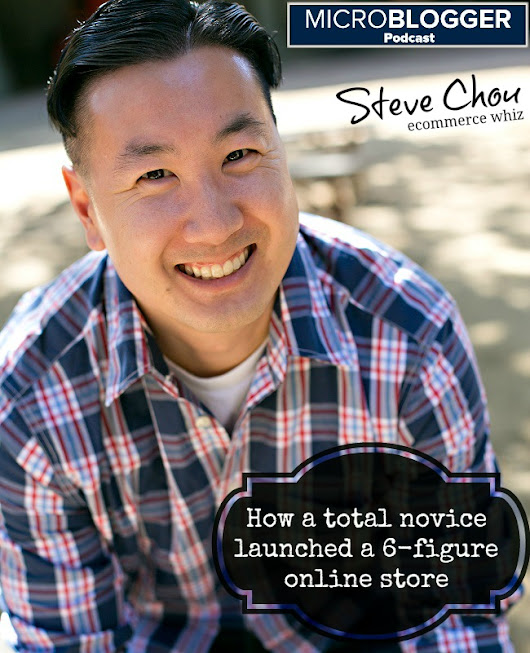 MBP#3: Steve Chou talks ecommerce and running a 6-figure store
