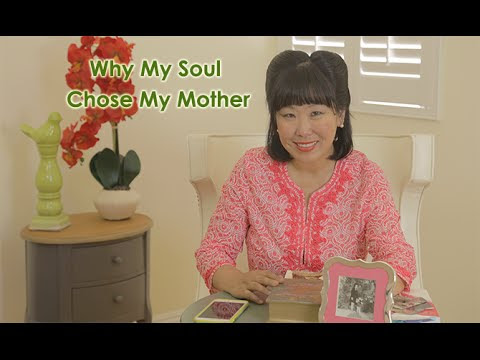 Why My Soul Chose My Mother