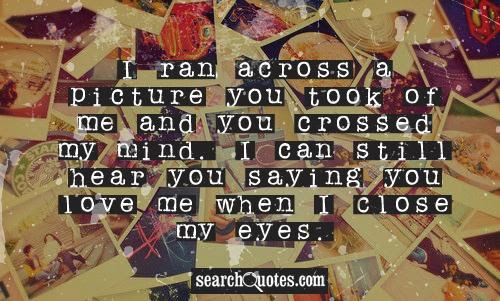 You Crossed My Mind Quotes Quotations Sayings 2019