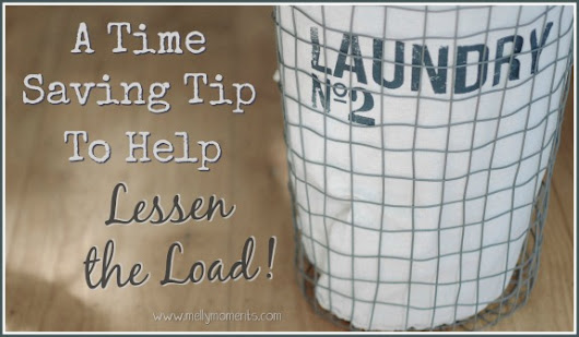 A Time Saving Tip to Lessen the Load