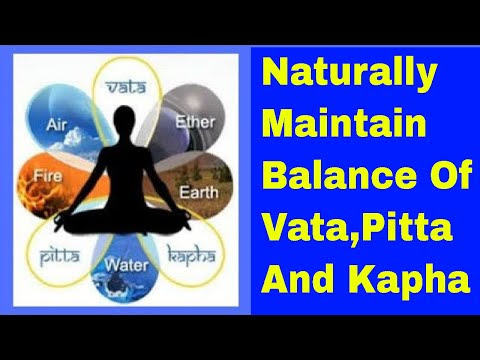 "VIDEO ""HOW TO MAINTAIN BALANCE OF VAT, PITTA & COUGH"" IN ENGLISH"