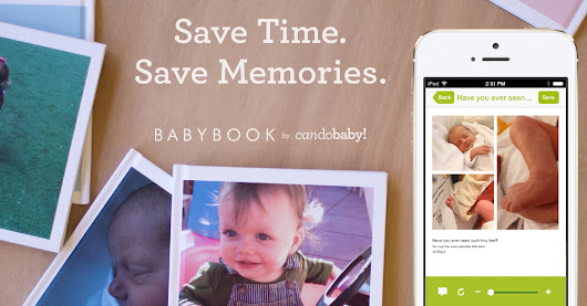 Create a Baby Book in Minutes From Your Phone with CanDoBaby!