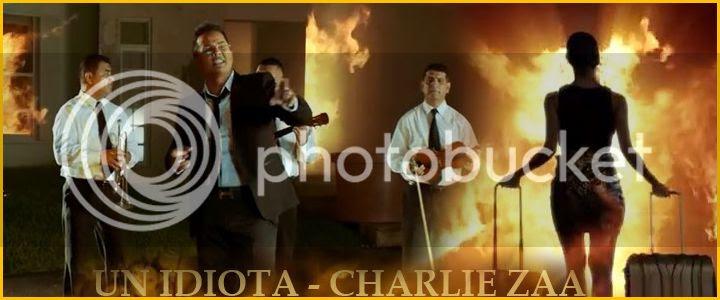 photo Charlie-Zaa-Un-Idiota - video - latinmix_zpszcw3rbhk.jpg