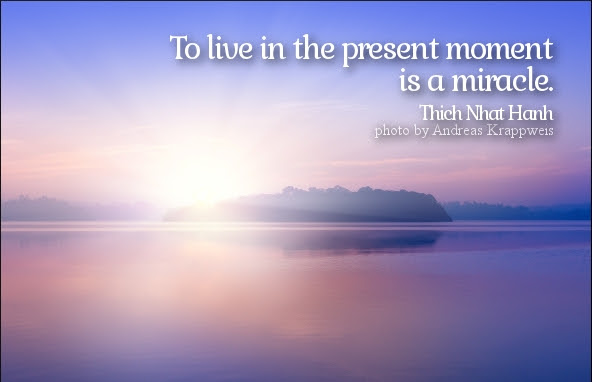Quotes About Live In Present 200 Quotes