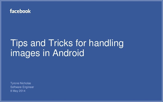 Tips and tricks for image handling in Android