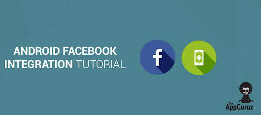Android Facebook Integration Tutorial