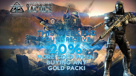 Buy any Gold pack and get 20% of extra gold!  | Affected Zone Tactics News