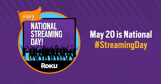 Join Roku in celebrating National Streaming Day all week long!