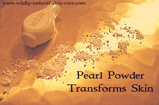 3 Gorgeous Ways Pearl Powder Can Transform Your Skin   | Wildly Natural Skin Care
