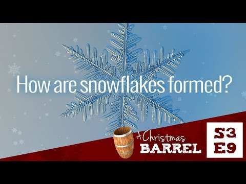 How are snowflakes formed? - A Christmas Barrel
