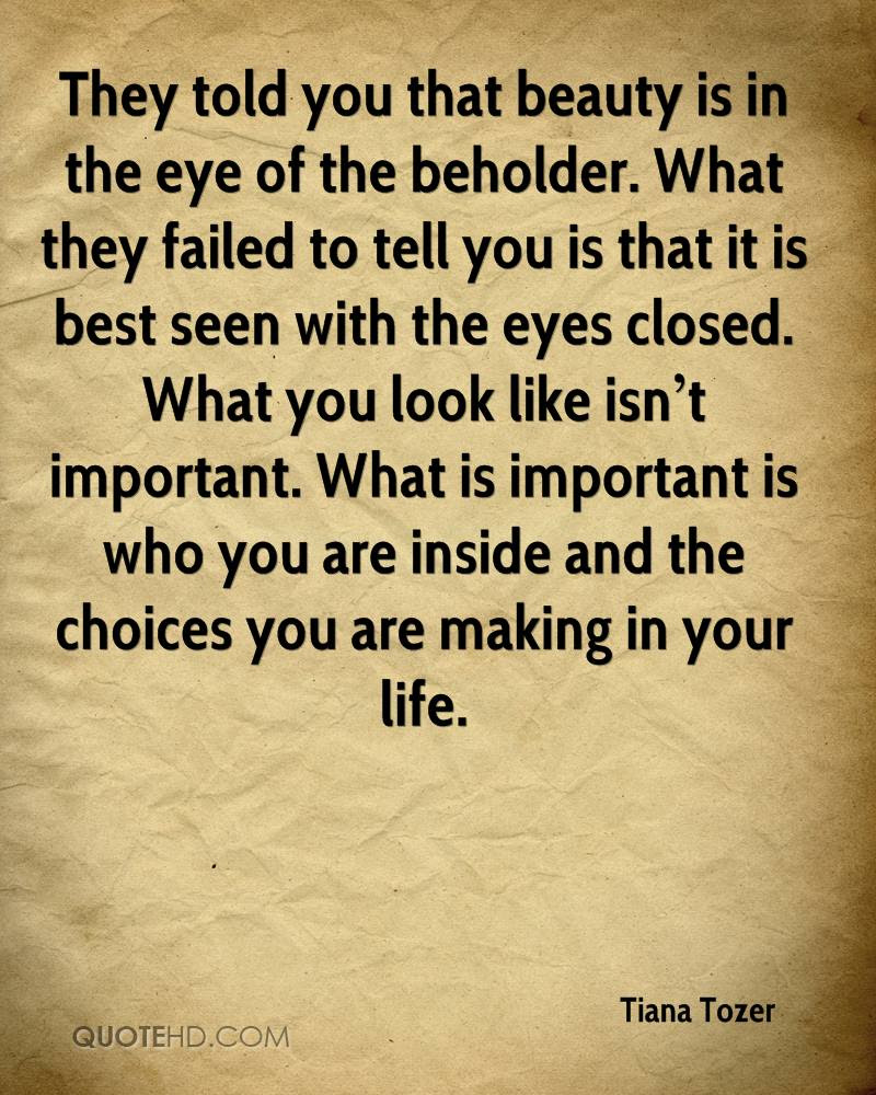 Quotes About Beauty Is In The Eye Of The Beholder 49 Quotes