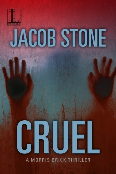 Book Cover for suspense thriller Cruel from the Morris Brick thriller series by Jacob Stone.