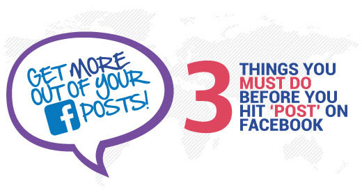 3 Things You Must Do Before You Hit 'Post' On Facebook