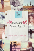 Title: Unscripted Joss Byrd, Author: Lygia Day Penaflor