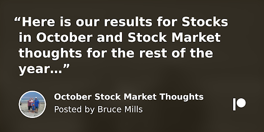 October Stock Market Thoughts | Bruce Mills on Patreon