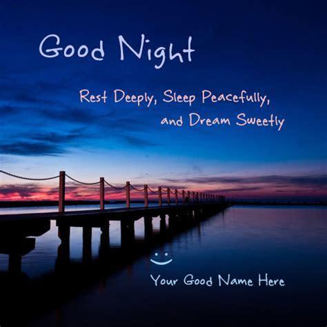 Beautiful Good Night Quotes Image ? Write name on image