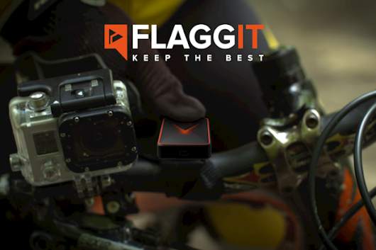 Flagg'it : Keep the best of your video on the spot