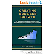 Creating Business Growth: 21 Successful Marketers Reveal Their Top Business Marketing Secrets. (MARKETING MAGICIAN PRACTICAL GUIDES) eBook: Stefan Drew, Michael Zipursky, Peter Sandeen, Nick Jervis, Jason (Wally) Waldron, Tom Zeeb, Mike Seddon, Donnie Bryant, Jonathan Altfeld, Bnonn Tennant, Eugene Farber, Meny Hoffman, John Corcoran, Matthew Kimberley, Joseph Bushnell, Steve Gordon, Ian Brodie, Srikumar Rao, Justin Krane, Vernon Riley, Laura Ashley-Timms, Dominic Ashley-Timms: : Kindle Store
