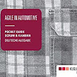 Agile in Automotive: Pocket Guide Scrum und Kanban. Deutsche Ausgabe: Amazon.de: Kugler Maag Cie: Bücher