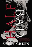 Half Bad (Half Bad Trilogy Series #1)