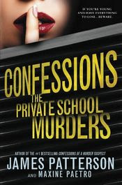 The Private School Murders by James Patterson and Maxine Paetro