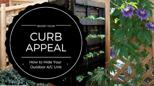 Boost Curb Appeal: Creative Ways to Hide Your Outdoor A/C Unit