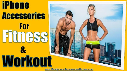 Best iPhone Accessories For Fitness & Workout Enthusiasts