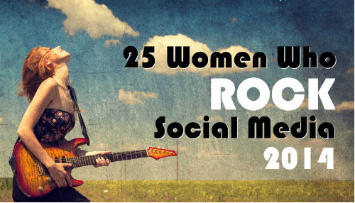 25 Women Who Rock Social Media – 2014