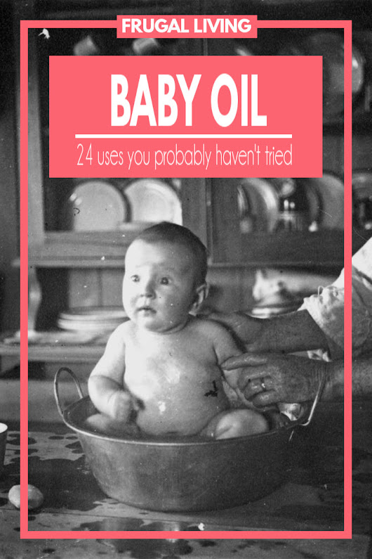 24 Baby Oil Uses | Fluster Buster