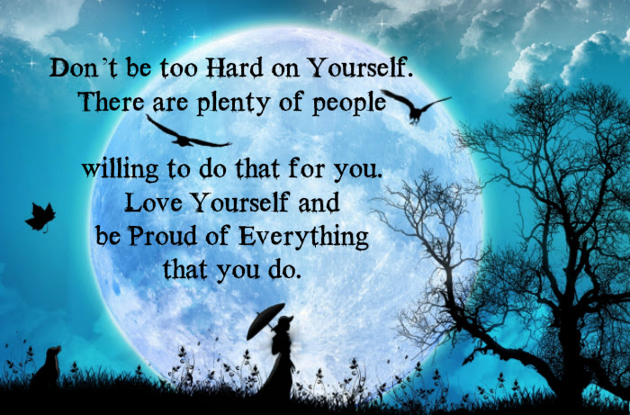 Love Yourself And Be Proud Of Everything That You Do Wisdom Quotes