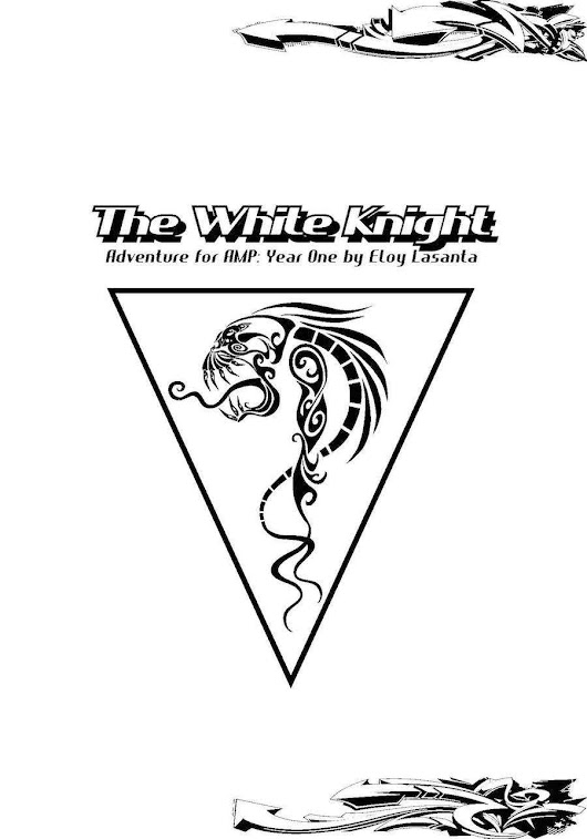 The White Knight (Adventure for AMP: Year One)