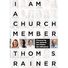 I Am a Church Member: Discovering the Attitude That Makes the Difference [Book]