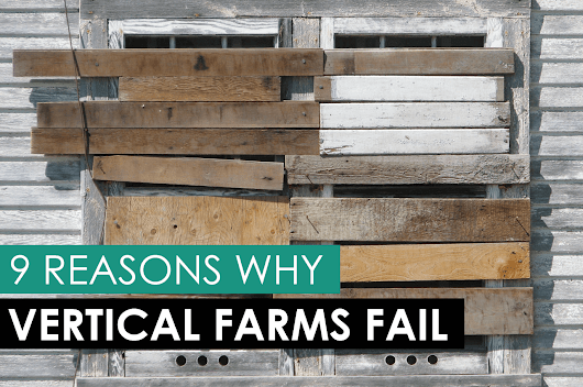 9 Reasons Why Vertical Farms Fail - Upstart University