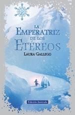 La Emperatriz de los Etéreos. Edición ilustrada Laura Gallego