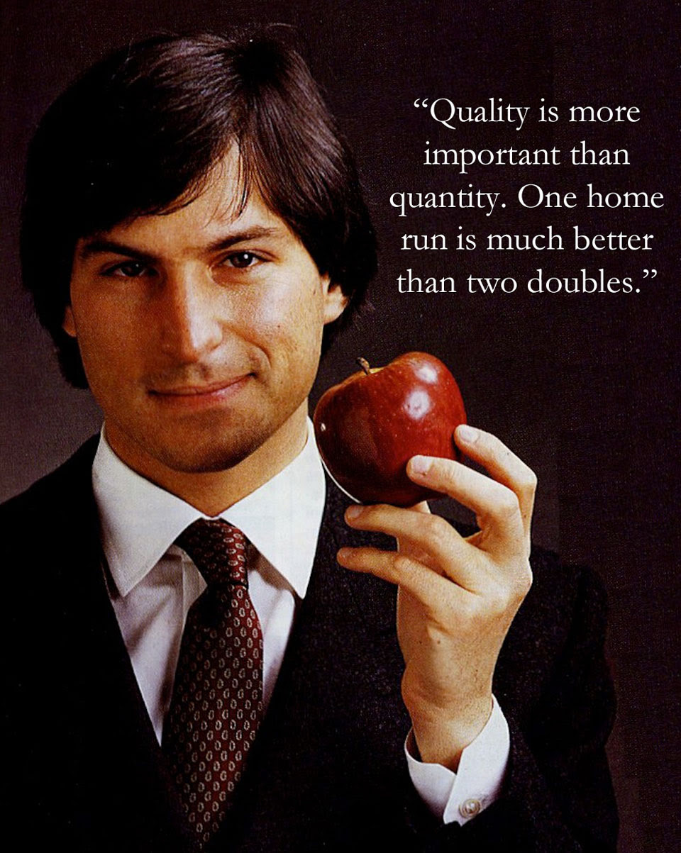 Steve Jobs Quote About Quantity Quality Home Run Doubles Cq
