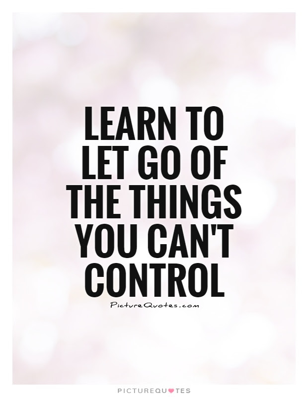 Learn To Let Go Quotes Sayings Learn To Let Go Picture Quotes