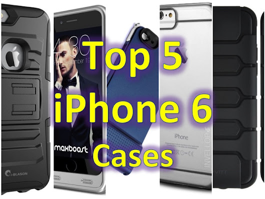 Top 5 – Apple iPhone 6 cases!