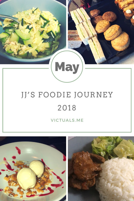 JJ's foodie journey - May 2018 - Victuals