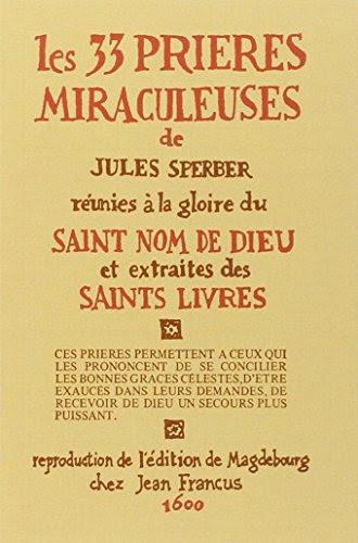 telecharger des ebooks  gratuit les 33 pri u00e8res miraculeuses   r u00e9unies  u00e0 la gloire du saint nom