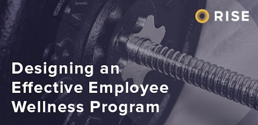 Designing an Effective Employee Wellness Program