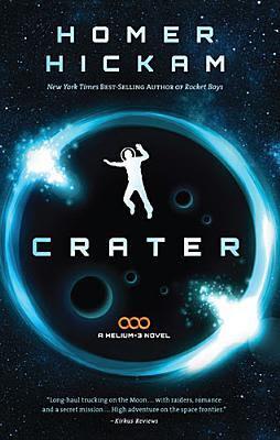 Crater - Homer Hickam