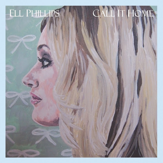 Album Review: Ell Phillips - Call It Home - Under Bright Lights