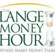 The Lange Money Hour: Where Smart Money Talks