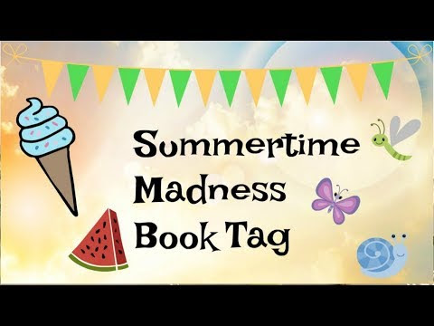 Summertime Madness Book Tag! {Vlog}