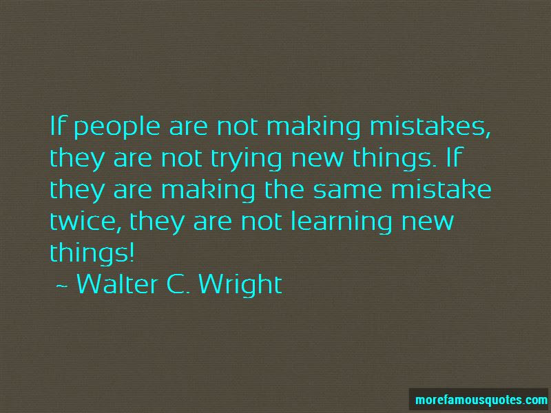 Making Mistakes Learning Quotes Top 30 Quotes About Making Mistakes