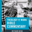 The Theology of Work Bible Commentary Added to Bible Gateway's Free Online Study Library | Bible Gateway Blog