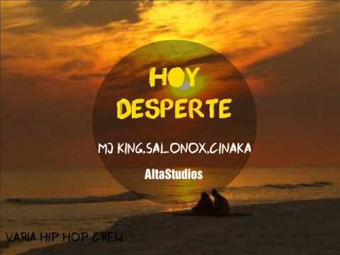 Salonox, Cinaka ft MJ King - Hoy Desperte (Audio) | 2015 | Venezuela