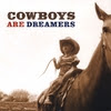 THE LINFORDS: Cowboys are Dreamers