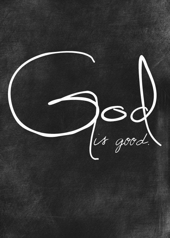 God Is Good Quote Quote Number 615138 Picture Quotes