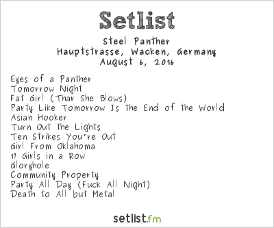 Steel Panther Setlist Wacken Open Air 2016 2016